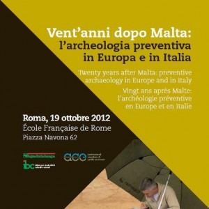 Convegno Vent'anni dopo Malta: l'archeologia preventiva in Europa e in Italia