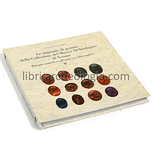 Le impronte di gemme della Collezione del Museo Archeologico di Verona