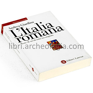L'Italia romana. Storie di un'identità incompiuta