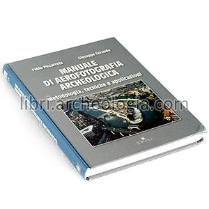 Manuale di aerofotografia archeologica
