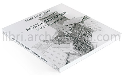 Aosta Romana. Francesco Corni