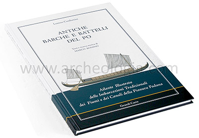 Antiche barche e battelli del Po